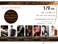 【Song For The Slow Life 】 Taku Yabuki Unit with Strings Live